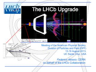 Federico Alessio ,  CERN on  behalf  of the LHCb Collaboration