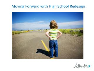 Moving Forward with High School Redesign