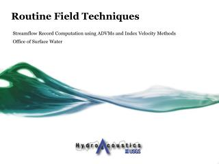 Routine  Field Techniques