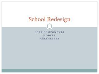 School Redesign