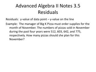 Advanced Algebra II Notes 3.5 Residuals