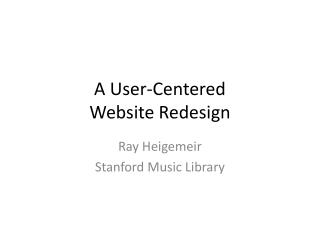 A User-Centered Website Redesign