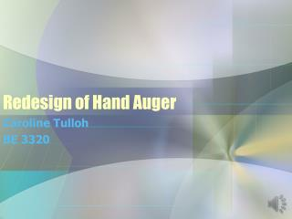 Redesign of Hand Auger
