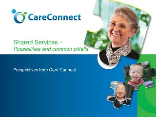 Shared Services ~  Possibilities and common pitfalls