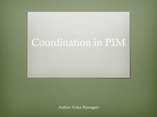 Coordination in PIM