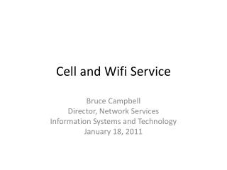 Cell and  Wifi  Service