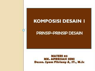 KOMPOSISI DESAIN  1 prinsip-prinsip desain