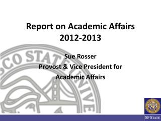 Report on Academic Affairs 2012-2013