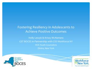 Fostering Resiliency in Adolescents to  Achieve Positive Outcomes