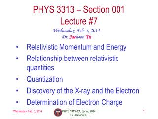 PHYS  3313  – Section 001 Lecture  #7