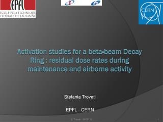 Stefania Trovati EPFL - CERN