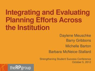 Integrating and  Evaluating Planning Efforts Across  the  Institution