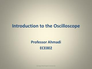 Introduction to the Oscilloscope