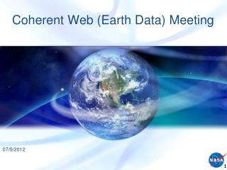 Coherent Web (Earth Data) Meeting