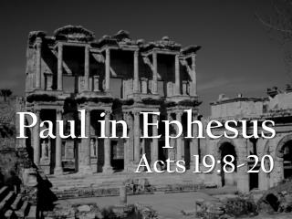 Paul in Ephesus