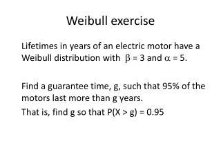 Weibull  exercise