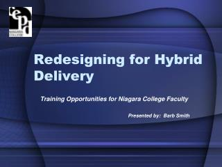 Redesigning for Hybrid Delivery