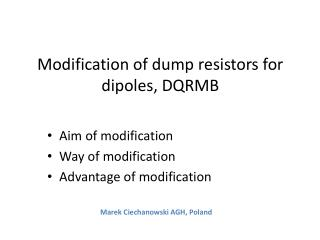 Modification of dump resistors for dipoles, DQRMB
