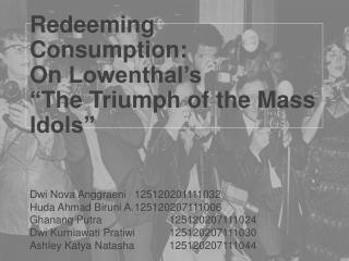 "Redeeming  Consumption: On  Lowenthal's "" The Triumph of the Mass Idols"""