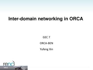 Inter-domain networking in ORCA