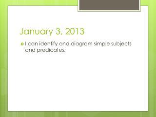January 3, 2013