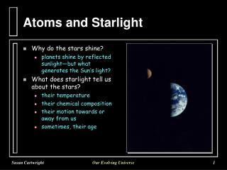 Atoms and Starlight