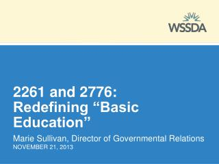 "2261 and 2776: Redefining ""Basic Education"""