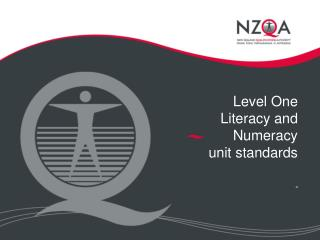 Level One  Literacy and Numeracy unit standards -