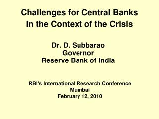 Challenges for Central Banks In the Context of the Crisis