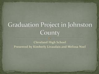 Graduation Project in Johnston County