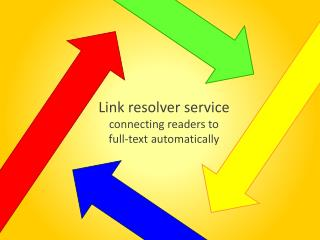 Link resolver service connecting readers to  full-text automatically