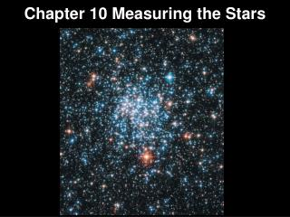 Chapter  10 Measuring  the Stars