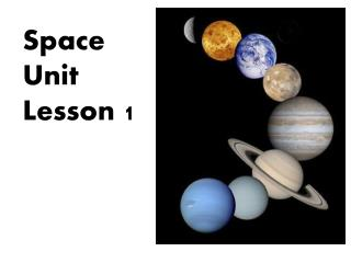 Space Unit Lesson 1
