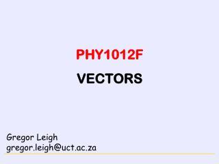 PHY1012F VECTORS