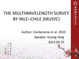 THE MULTIWAVELENGTH SURVEY BY YALE–CHILE (MUSYC)