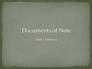 Documents of Note