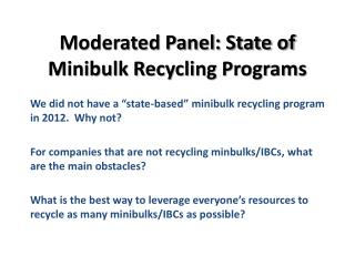 Moderated Panel: State of Minibulk Recycling Programs