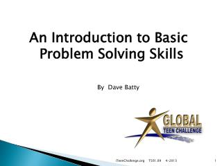 An Introduction to Basic  Problem Solving Skills