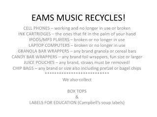 EAMS MUSIC RECYCLES!