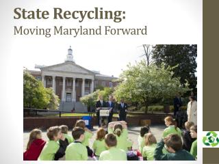State Recycling: Moving Maryland Forward