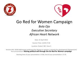 Go Red for  Women Campaign Bola Ojo Executive  S ecretary African Heart Network