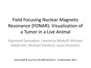Field Focusing Nuclear Magnetic Resonance (FONAR): Visualization of a Tumor in a Live Animal