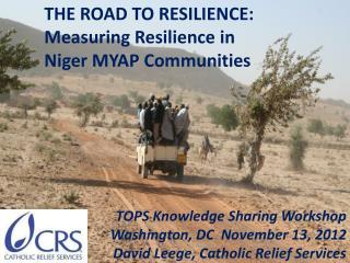 TOPS Knowledge Sharing Workshop Washington, DC  November 13, 2012