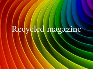 Recycled magazine