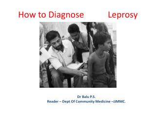 How to Diagnose           Leprosy