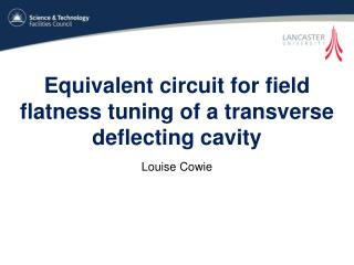 Equivalent circuit for field flatness tuning of a transverse deflecting cavity