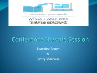 Conference Newbie Session