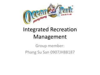 Integrated Recreation Management
