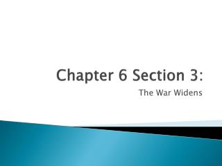 Chapter  6 Section 3 :