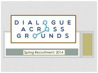 Spring Recruitment: 2014